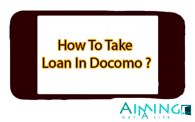 Tata Docomo Loan Number - Rs  10, Rs  30 & Rs  50 Etc - Loan Codes