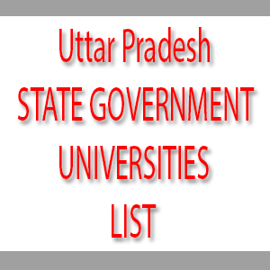 Uttar Pradesh STATE GOVERNMENT UNIVERSITIES LIST