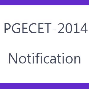 PGEC / PGECET - 2014 ADMISSIONS NOTIFICATION
