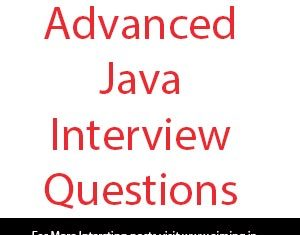 advanced java interview questions and answers for freshers technical