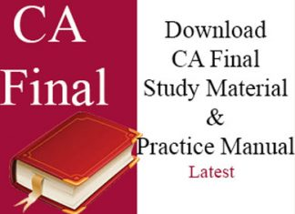 Download ICAI CA Final study material practice manual.