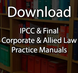 ca final and Ipcc Law Practice Manual