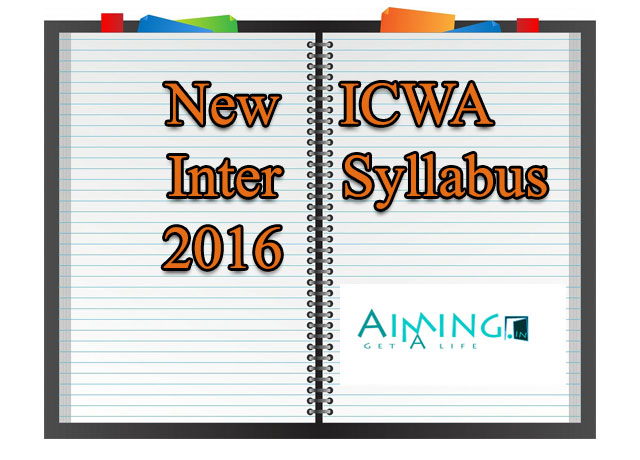 Icwa inter syllabus and CMA EXECUTIVE COURSE DETAILS