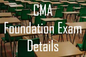 CMA Foundation exam fees, registration, last date, time table