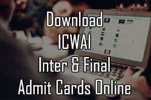 ICWAI admit card for CMA Inter and FInal