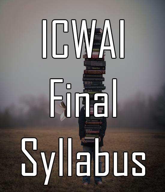 ICWAI Final Syllabus CMA Professional Course