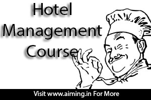 HOTEL MANAGEMENT COURSE Details, jobs,salary, eligibility,companies, fees,duration,syllabus