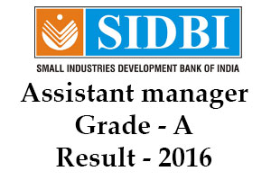 SIDBI Marks: The SIDBI result 2016