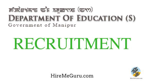 Manipur Education Department Recruitment Apply Online at manipureducation.gov.in