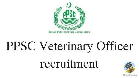 PPSC Veterinary Officer Recruitment Apply Online at ppsc.gov.in