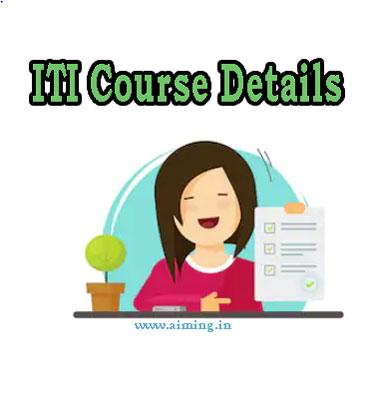ITI Course Details