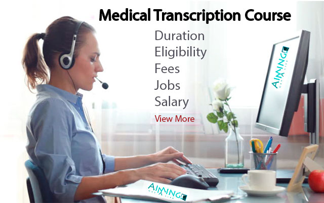 Medical Transcription Course Details