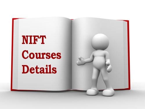 NIFT Courses Details