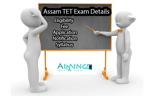 Assam TET Exam Details