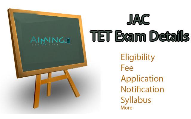 JAC TET Exam Details
