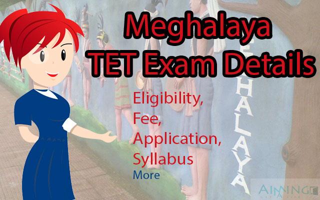 Meghalaya TET Exam Details