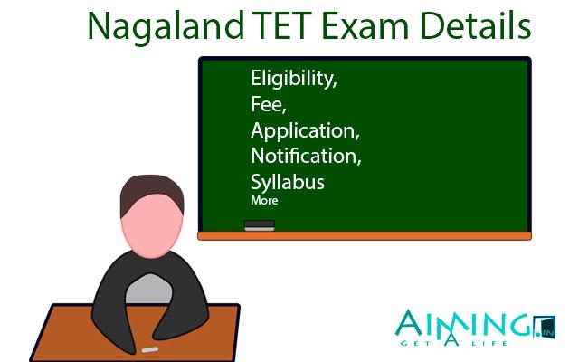 Nagaland TET Exam Details