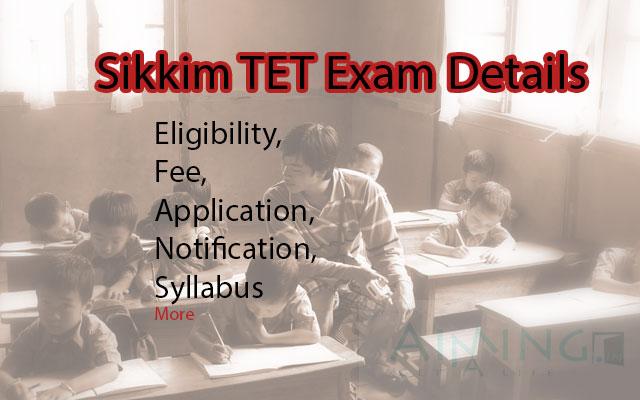 Sikkim TET Exam Details