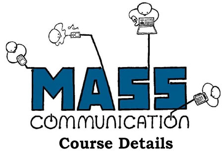 Mass Communication Course Details