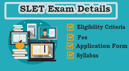SLET Exam Details – SET Eligibility Criteria, Fee