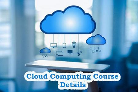 Cloud Computing Course Details