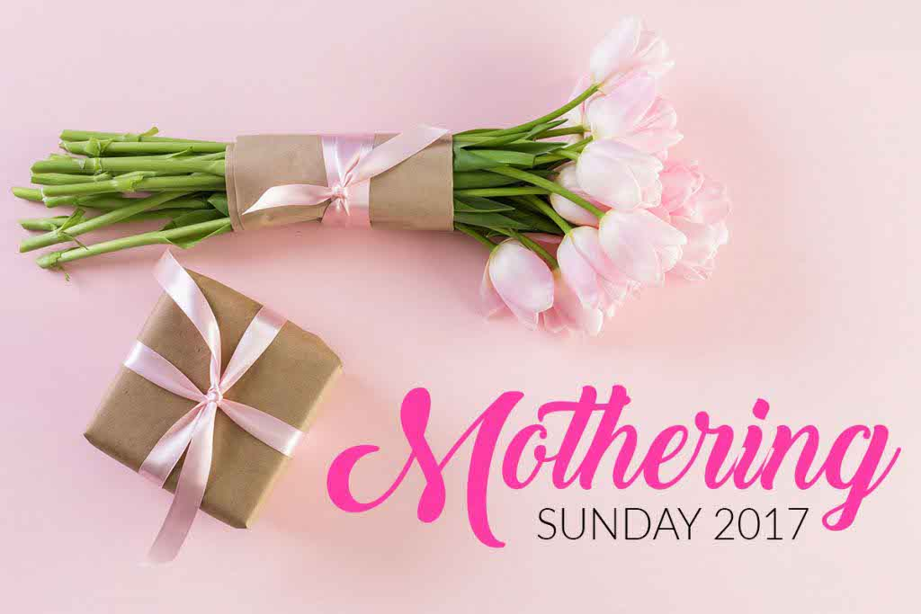 Mothering Sunday 2017 Images