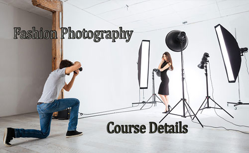 Fashion Photography Course Details