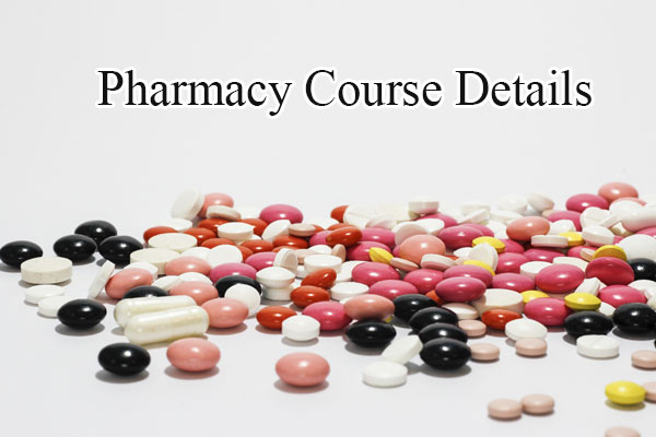 Pharmacy Course Details