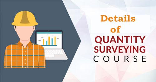 Quantity Surveying Courses Details - QS Eligibility, Fee, Surveyor