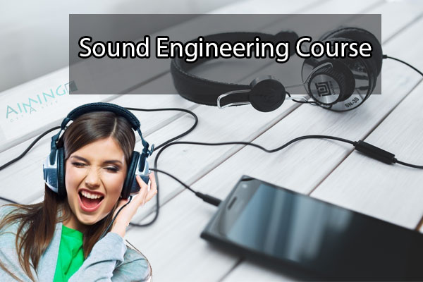 Sound Engineering Course Details