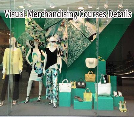 Visual Merchandising Courses Details