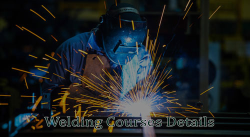 Welding Courses Details - Eligibility, Fee, Certification
