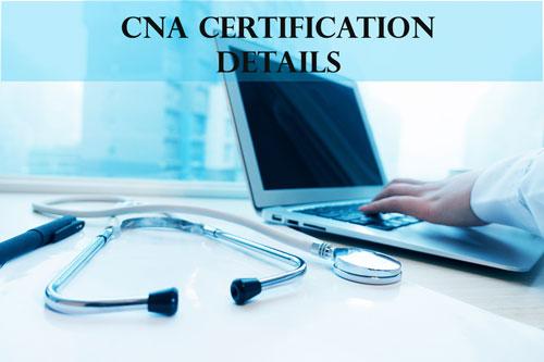CNA Certification Details