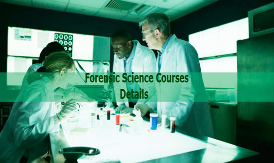 Forensic Science Courses Details