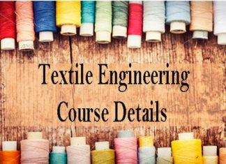 Textile Engineering Course Details