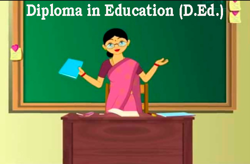 Diploma in Education (D.Ed.)