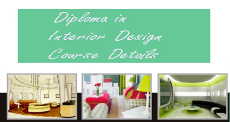Diploma In Interior Design Course DiplomainInteriorDesignCourseDetails