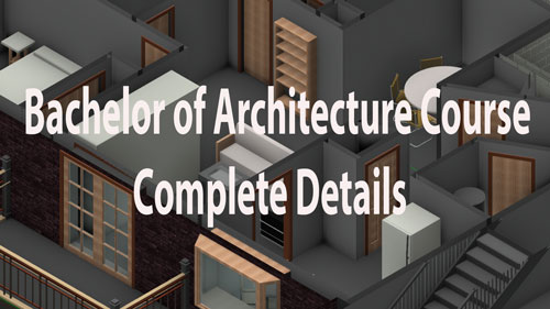 B arch course details eligibility fee syllabus duration for Bachelor of architektur