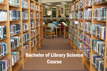 Bachelor of Library Science Course