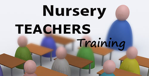 Nursery Teachers Training