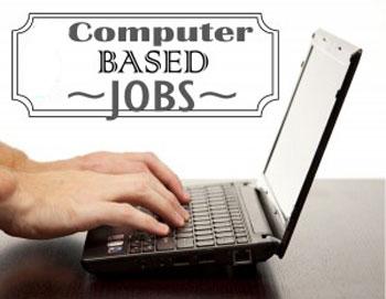 Computer Based Jobs