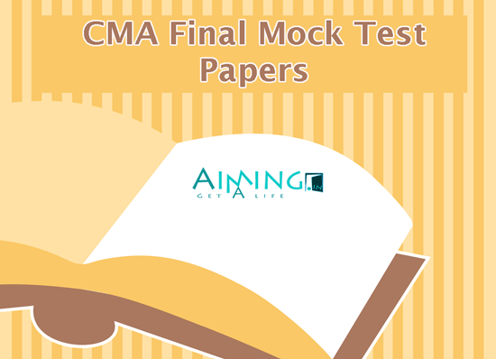 CMA Final Mock Test Papers