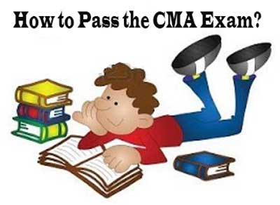 How to Pass the CMA Exam?