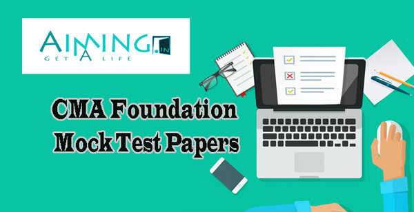 CMA Foundation Mock Test Papers