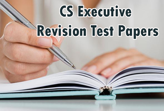 CS Executive Revision Test Papers