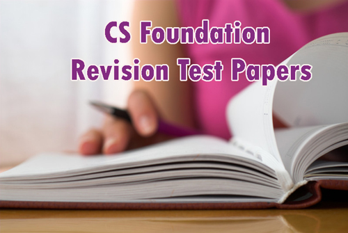CS Foundation Revision Test Papers