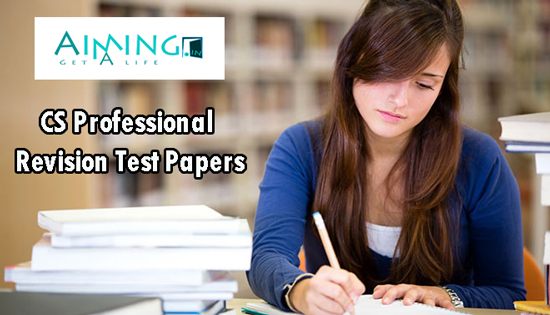 Download CS Professional Revision Test Papers PDF