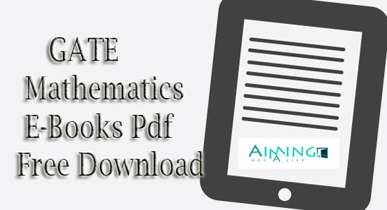GATE Mathematics E-Books Pdf Free Download - GATE Math Study