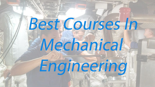 Best Courses in Mechanical Engineering