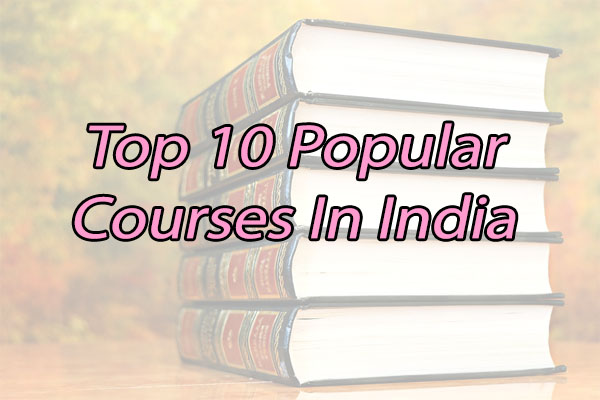 Top Courses in India
